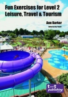 Fun Exercises for Level 2 Leisure, Travel & Tourism eBook