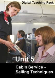 Unit 5 Cabin Service - Selling Techniques Digital Teaching Pack