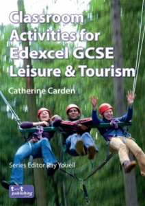 Classroom Activities for Edexcel GCSE Leisure & Tourism VLE eBook