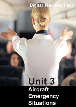 Unit 3 Aircraft Emergency Situations Digital Teaching Pack
