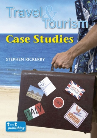 Travel and Tourism Case Studies Textbook
